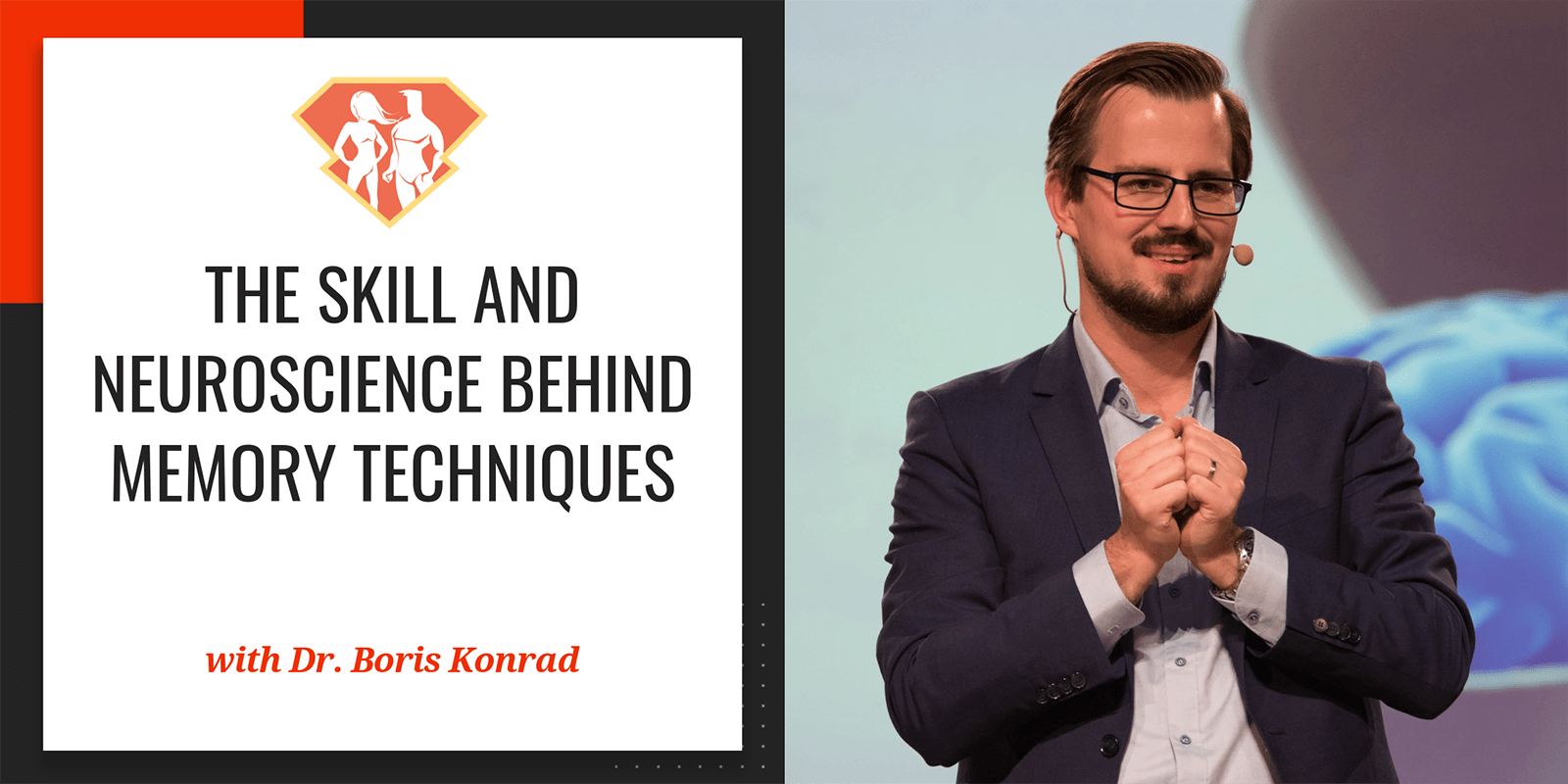 In this episode with Dr. Boris Konrad, we talk on the neuroscience behind memory, and we learn some new exciting things on the benefits of memory training.