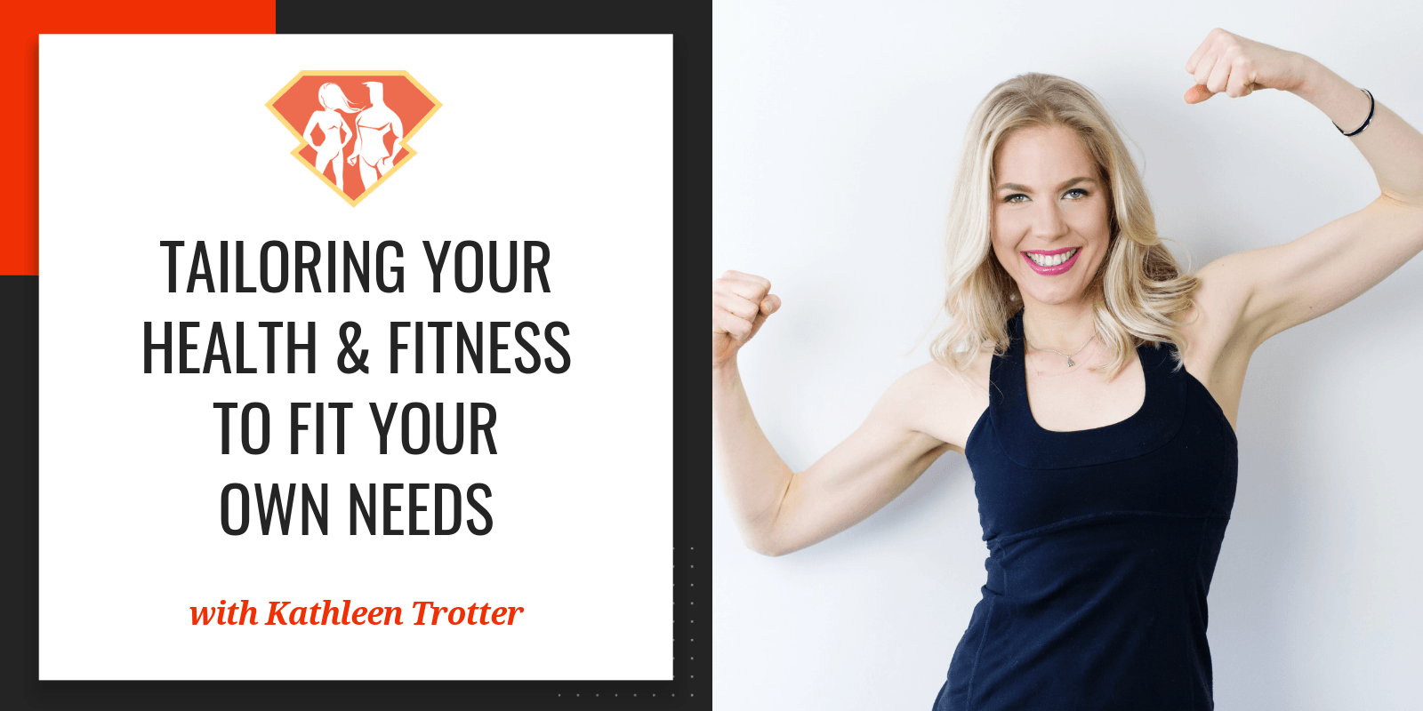 In this episode with Kathleen Trotter, we discover how we can motivate ourselves, as well as how to decide from all the options for our fitness & nutrition.