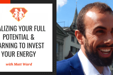 In this episode with Matt Ward, we learn how he manages to be successful on many different things and how we can do it too by realizing our full potential.