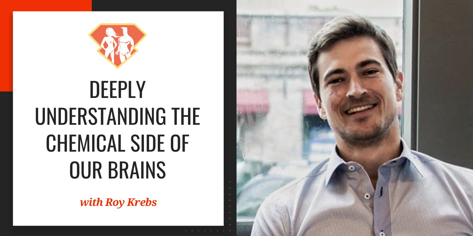 In this episode with Roy Krebs, we go deep into the chemical side of our brains, and we discover which supplements can improve our mental performance.