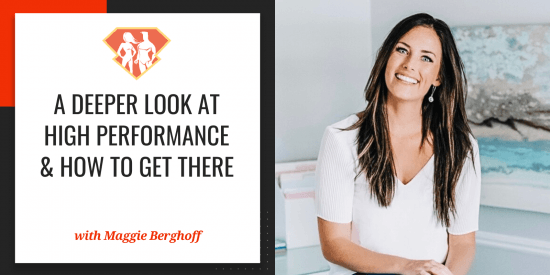 In this episode with Maggie Berghoff, we are talking about her amazing story, and we discover what it really takes, health-wise, to become a high-performer.