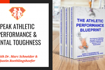 In this episode with Dr. Marc Schneider and Justin Roethlingshoefer, we have a great conversation on peak athletic performance and mental toughness.