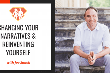 In this episode with Joe Sanok, we learn many of the skills and strategies that we need to shift our identities and reinvent ourselves.